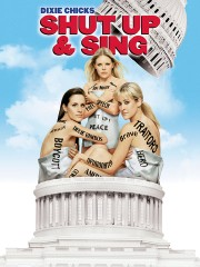 Dixie Chicks - Shut Up and Sing (2006)
