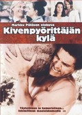 Kivenpy�ritt�j�n kyl� (Village of the Stone Roller) (The Last Wedding)