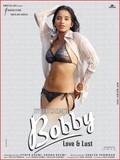 Bobby: Love & Lust