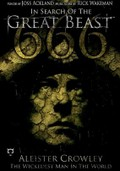 In Search of the Great Beast: Aleister Crowley