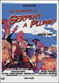 La Vengeance du serpent � plumes (The Vengeance of the Winged Serpent)