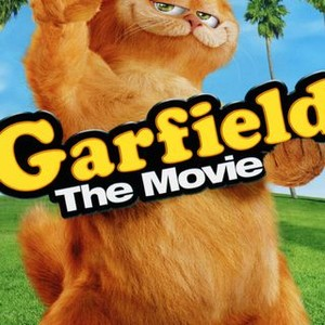 Garfield The Movie 2004 Rotten Tomatoes
