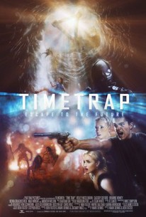 Time Trap (2018) - Rotten Tomatoes
