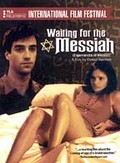 Waiting for the Messiah