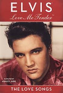 Elvis Presley - Love Me Tender: The Love Songs