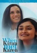 When Kiran Met Karen