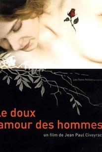 Le Doux amour des hommes (Man's Gentle Love)