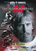 The Motocross Files: Bob Hannah