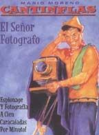 El Señor Fotografo