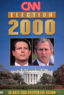 Election 2000: 36 Days That Gripped the Nation