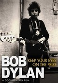 Bob Dylan: Keep Your Eyes on the Prize