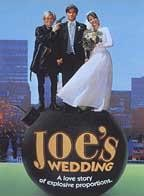 Joe's Wedding