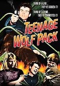 Teenage Wolfpack
