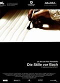 The Silence Before Bach (Die Stille vor Bach)
