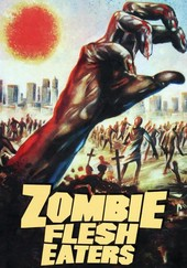 Zombie Flesh-Eaters