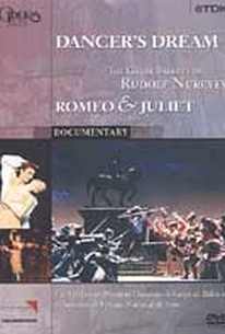 Dancer's Dream - The Great Ballets of Rudolf Nureyev: Romeo And Juliet