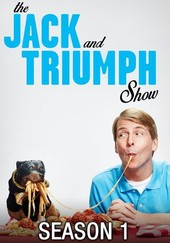 The Jack and Triumph Show: Season One