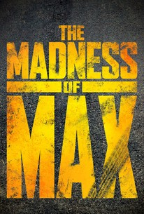 The Madness of Max