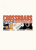 Eric Clapton - Crossroads Guitar Festival 2007
