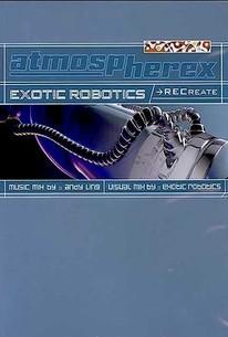 Atmospherex: Exotic Robotics: Recreate