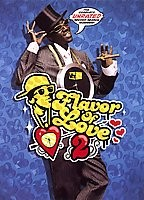Flavor of Love - The Complete Unrated Second Season