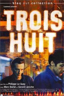 Trois Huit (Nightshift)
