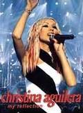 Christina Aguilera - My Reflection: Live