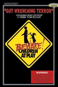 Beware! Children at Play