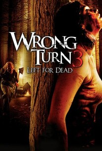 Poster for Wrong Turn 3: Left for Dead (2009)