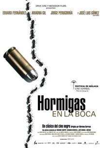 Hormigas en la boca (Ants in the Mouth)