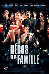 Family Hero (Le Héros de la famille)