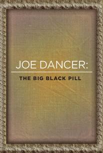 Joe Dancer: The Big Black Pill