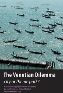 The Venetian Dilemma
