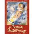 La Comtesse de Bâton Rouge (The Countess of Baton Rouge)