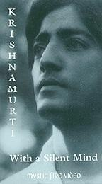 Krishnamurti: With a Silent Mind