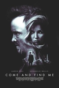 Come And Find Me (2016) - Rotten Tomatoes