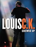 Louis C.K. - Chewed Up