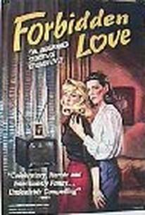 Forbidden Love: The Unashamed Stories of Lesbian Lives
