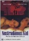 The Nostradamus Kid