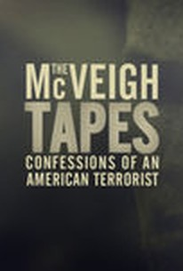 The McVeigh Tapes: Confessions of an American Terrorist