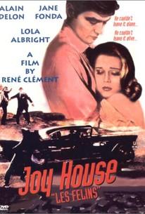 Joy House (Les Félins)
