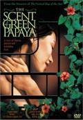 The Scent of Green Papaya (M�i du du xanh - L'odeur de la papaye verte)