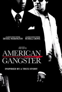 American Gangster (2007) - Rotten Tomatoes