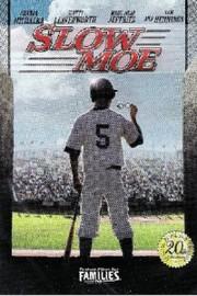 Slow Moe