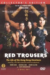 Red Trousers: The Life of the Hong Kong Stuntmen