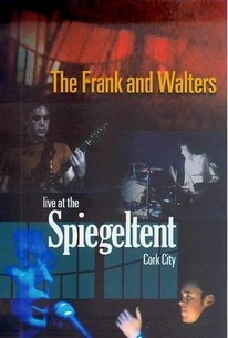 The Frank and Walters: Live at the Spiegeltent