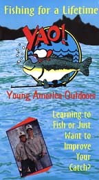 Young America Outdoors Fishing For A Lifetime