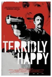 Terribly Happy (Frygtelig lykkelig)
