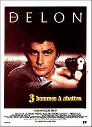 Trois Hommes à Abattre (Three Men to Destroy) (Three Men to Kill)