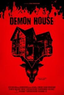 Demon House (2018) - Rotten Tomatoes